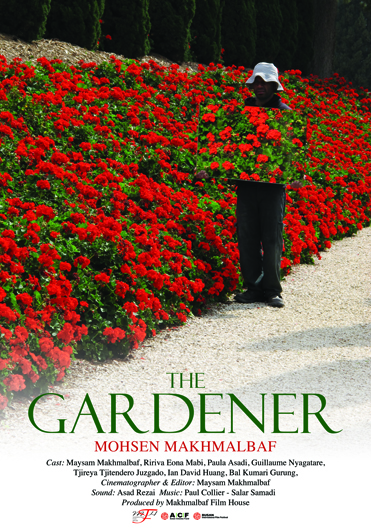 The Gardner, A Documentary by Mohsen Makhmalbaf - Iran Press Watch